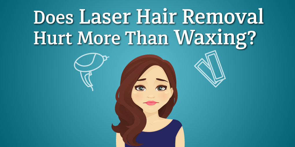 Does Laser Hair Removal Hurt More Than Waxing